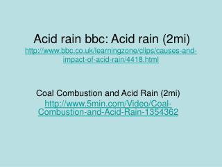 Coal Combustion and Acid Rain (2mi)