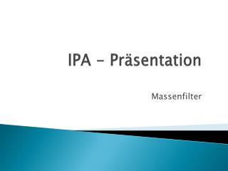 IPA - Pr sentation