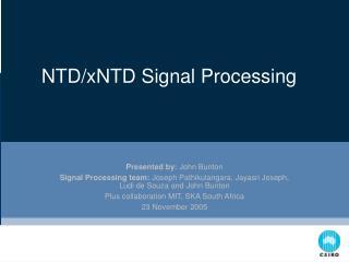 NTD/xNTD Signal Processing