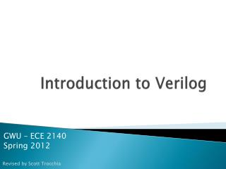 Introduction to  Verilog