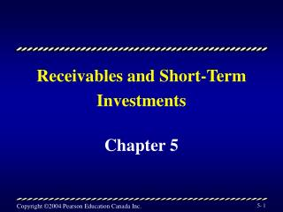 Receivables and Short-Term Investments
