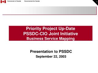 Priority Project Up-Date PSSDC-CIO Joint Initiative Business Service Mapping