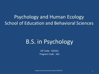 Psychology and Human Ecology School of Education and Behavioral Sciences