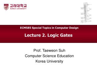 Lecture 2. Logic Gates