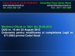 Monitorul Oficial nr. 0621 din 29.08.2012 OUG nr. 15 din 23 August 2012
