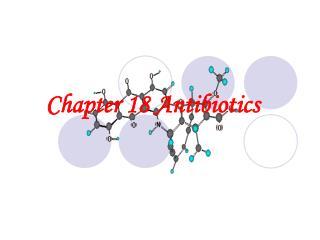 Chapter 18 Antibiotics