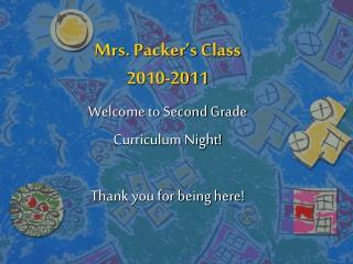 Mrs. Packer's Class 2010-2011