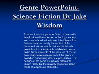 Genre PowerPoint- Science Fiction By Jake Wisdom