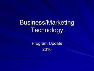 Business/Marketing Technology