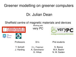 Greener modelling on greener computers