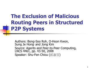 The Exclusion of Malicious Routing Peers in Structured P2P Systems