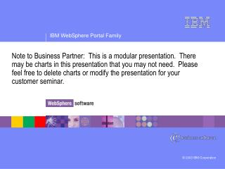 IBM WebSphere Portal Family Strategy and Offerings