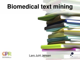 Biomedical text mining