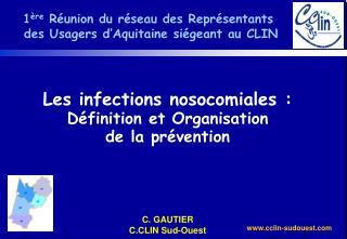 1 ère  Réunion du réseau des Représentants  des Usagers d'Aquitaine siégeant au CLIN