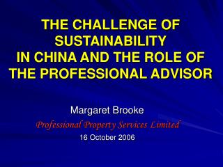 THE CHALLENGE OF SUSTAINABILITY IN CHINA AND THE ROLE OF THE PROFESSIONAL ADVISOR