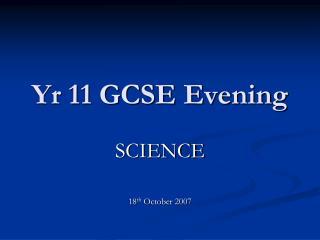 Yr 11  GCSE Evening