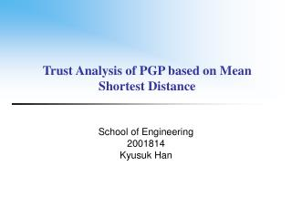 Trust Analysis of PGP  based on Mean Shortest Distance