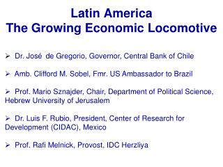 Latin America The Growing Economic Locomotive