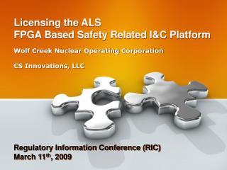 Licensing the ALS  FPGA Based Safety Related I&C Platform