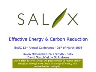 Effective Energy & Carbon Reduction EAUC 12 th  Annual Conference - 31 st  of March 2008