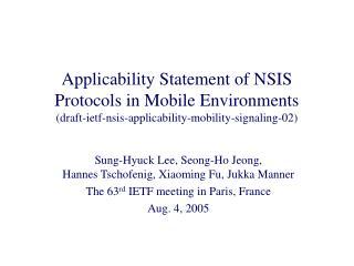 Sung-Hyuck Lee, Seong-Ho Jeong,                    Hannes Tschofenig, Xiaoming Fu, Jukka Manner