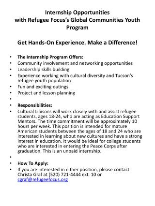The Internship Program Offers: Community involvement and networking opportunities