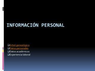 Información  P ersonal