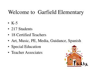 Welcome to  Garfield Elementary