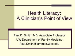 Health Literacy: A Clinician's Point of View