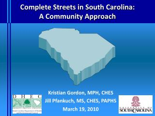 Complete Streets in South Carolina:  A Community Approach