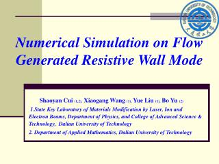 Numerical Simulation on Flow Generated Resistive Wall Mode