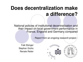 Does decentralization make a difference?