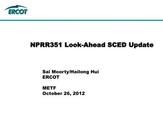 NPRR351 Look-Ahead SCED Update
