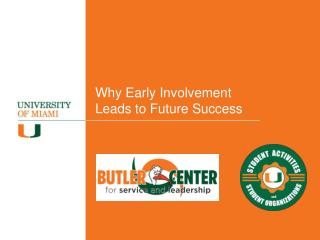 Why Early Involvement Leads to Future Success