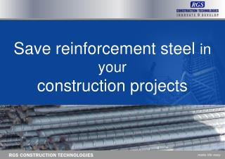 Save reinforcement steel  in your  construction projects