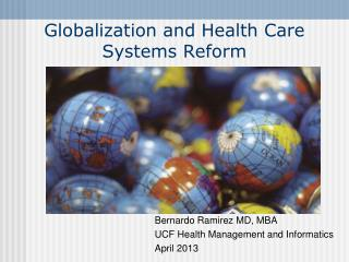 Globalization and Health Care Systems Reform