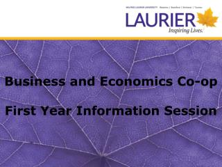 Business and Economics Co-op First Year Information Session
