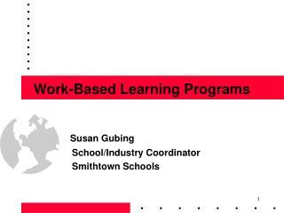 Work-Based Learning Programs
