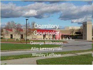 Dormitory  Counselor