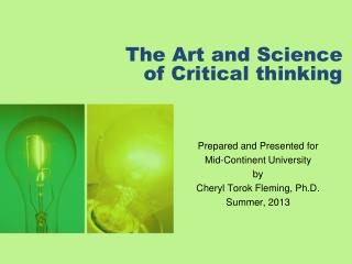 The Art and Science of Critical thinking