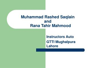 Muhammad Rashed Saqlain and      Rana Tahir Mahmood