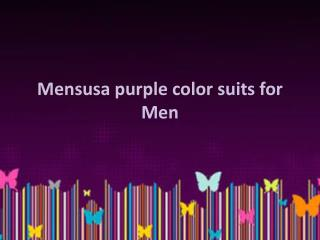 Mensusa purple color suits for Men