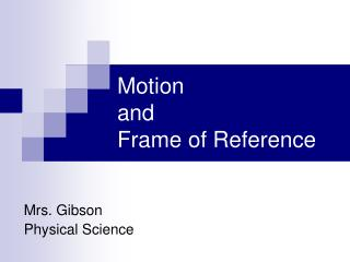 Motion  and  Frame of Reference