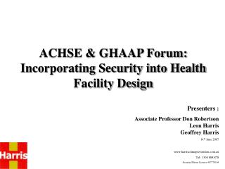 ACHSE & GHAAP Forum: Incorporating Security into Health Facility Design