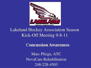 Lakeland Hockey Association Season Kick-Off Meeting 9-8-11