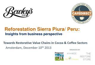 Reforestation Sierra Piura/ Peru:   Insights from business perspective