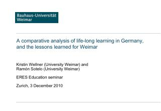 A comparative analysis of life-long learning in Germany,  and the lessons learned for Weimar