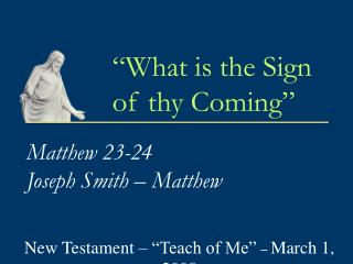 Matthew 23-24 Joseph Smith   Matthew