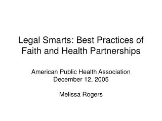 Legal Smarts: Best Practices of Faith and Health Partnerships