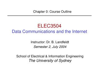 ELEC3504 Data Communications and the Internet